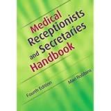 Medical Receptionists and Secretaries Handbook