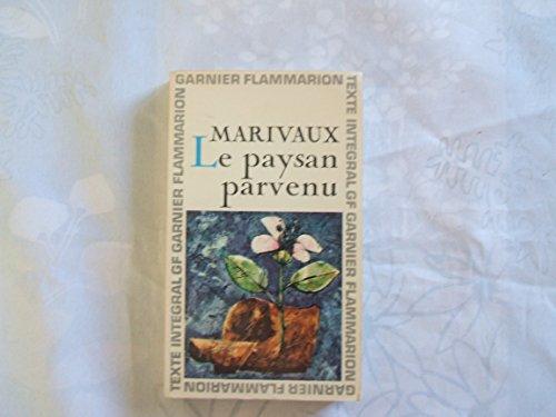 Marivaux. Le Paysan parvenu : . Chronologie et introduction par Michel Gilot