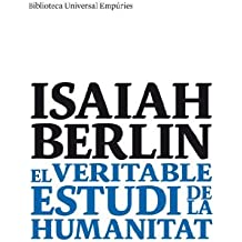El veritable estudi de la humanitat: Una antologia d¿assaigs (BIBLIOTECA UNIVERSAL EMPURIES)