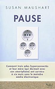 vignette de 'Pause (Susan Maushart)'