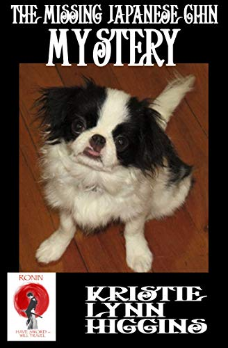 The Missing Japanese Chin Mystery (Ronin: Have Sword- Will ...
