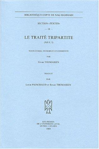 Le traité tripartite : (NH I, 5)