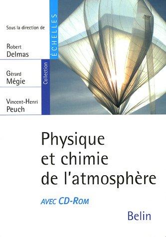 Physique et chimie de l'atmosphère (1Cédérom)
