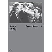 1: Historia mundial del cine / World Film History: Estados Unidos / United States