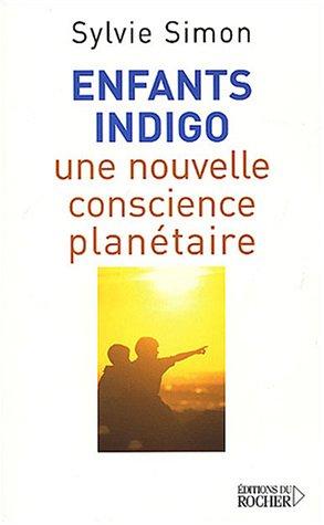 Enfants indigo : Une nouvelle conscience planétaire