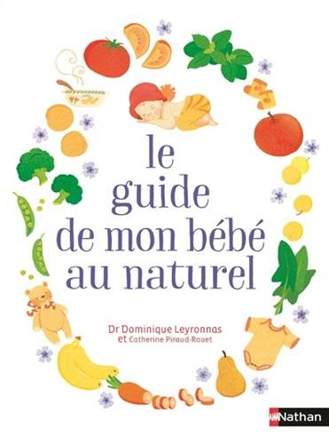Le guide de mon bb au naturel