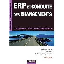 ERP et conduite des changements - 6ème édition - Alignement, sélection et déploiement