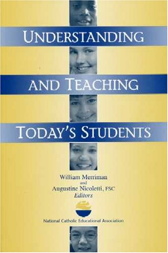 Understanding and Teaching Today's Students