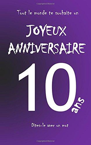 Joyeux anniversaire - 10 ans: Livre d'or à écrire - taille M - Violet