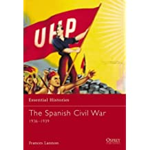 The Spanish Civil War: 1936-1939 (Essential Histories)