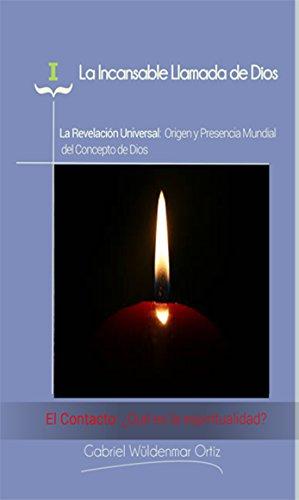 Descargar Libro El Contacto: ¿Qué es la espiritualidad? de Gabriel Wüldenmar Ortiz