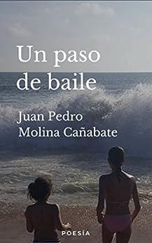 Un paso de baile de [Molina Cañabate, Juan Pedro]