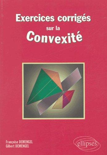 Exercices corrigs sur la convexit
