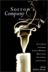 Sorrow's Company: Writers on Loss and Grief