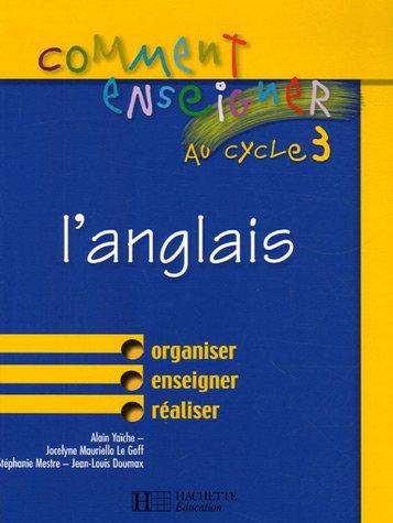 Comment enseigner l'anglais au cycle 3