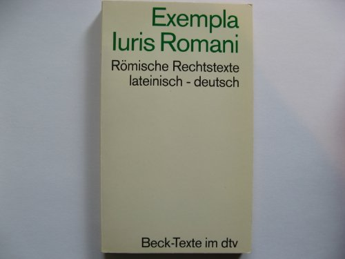 Römische Rechtstexte; Exempla Iuris Romani