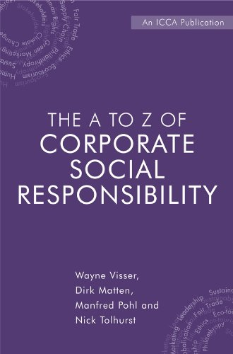 The A to Z of Corporate Social Responsibility: A Complete Reference Guide to Concepts, Codes and Organisations (English Edition) -