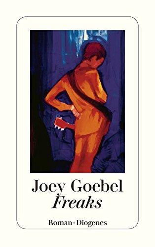 Buchseite und Rezensionen zu 'Freaks (detebe)' von Joey Goebel