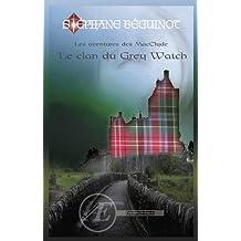 Les aventures des Macclyde : Le clan du Grey Watch