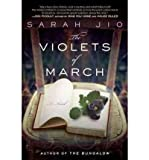 [(The Violets of March)] [Author: Sarah Jio] published on (April, 2011)