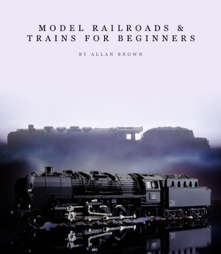 model-railroads-trains-for-beginners-english-edition
