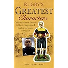 Rugby's Greatest Characters