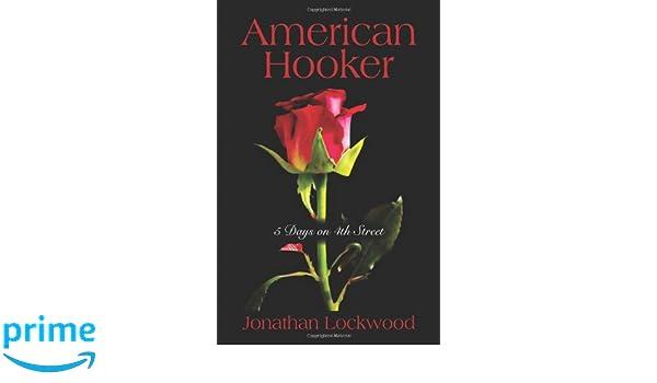 American Hooker: 5 days on 4th Street