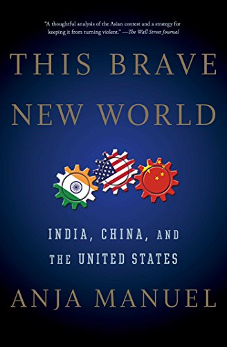 this-brave-new-world-india-china-and-the-united-states