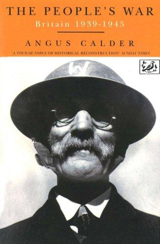 The People's War: Britain 1939-1945: Britain, 1939-45 por Angus Calder