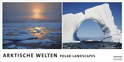 ARKTISCHE WELTEN by Helfried Weyer- Panorama Zeitlos Kalender - Arktis - Antarktis - 100 x 50 cm