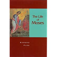 Life of Moses, The (English Edition)