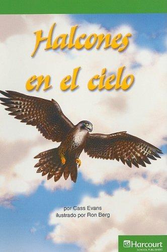 Harcourt School Publishers Villa Cuentos: Advanced Reader Grade 3 Halcones En El Cielo (Span Rdg 08/09/10 (Wt))