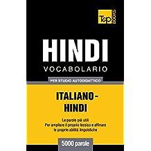 Vocabolario Italiano-Hindi per studio autodidattico - 5000 parole