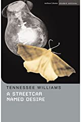 A Streetcar Named Desire (Student Editions) Paperback