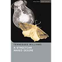 A Streetcar Named Desire (Student Editions)