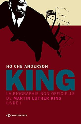 King : La biographie non-officielle de Martin Luther King, Livre 1