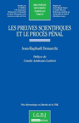 Les preuves scientifiques et le procès pénal - tome 55