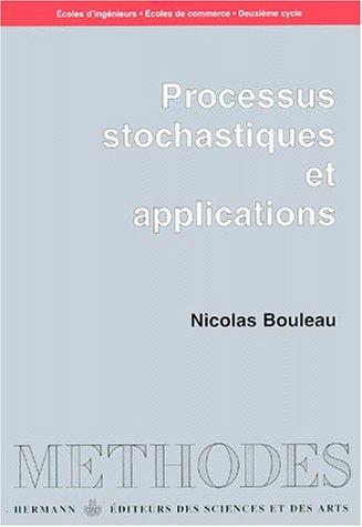 Processus stochastiques et Applications