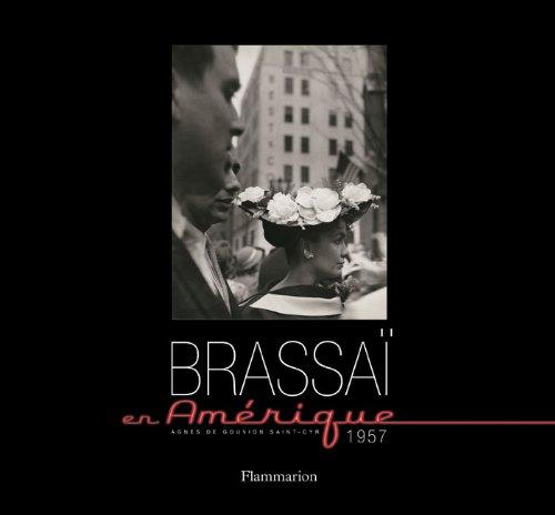 Brassai en Amérique 1957