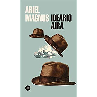 Ideario Aira (Spanish Edition)