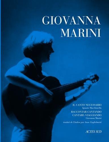 Giovanna Marini : Il Canto necessario, Raccontar-cantando cantare-viagiando (1CD audio)