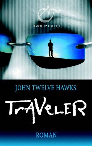 Buchseite und Rezensionen zu 'Traveler: Roman' von John Twelve Hawks