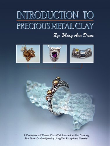 Introduction to Precious Metal Clay: Instructions for Creating Fine Silver or Gold Jewelry Using This Material
