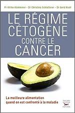Le Régime cétogène contre le cancer de Ulrike Kammerer