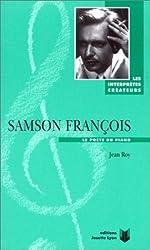Samson François, le poète du piano