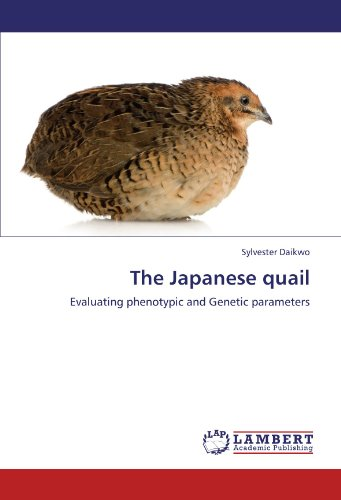The Japanese quail: Evaluating phenotypic and Genetic parameters PDF Books