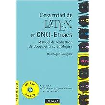 L'essentiel de LATEX et GNU-Emacs (+CD-Rom) : Manuel de réalisation de documents scientifiques