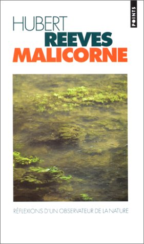 Malicorne : Réflexions d'un observateur de la nature