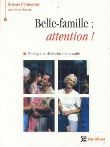 Belle-famille : attention ! Protéger et défendre son couple