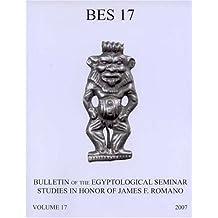 Bulletin of the Egyptological Seminar of New York, Volume 17 (2008): Studies in Memory of James F. Romano